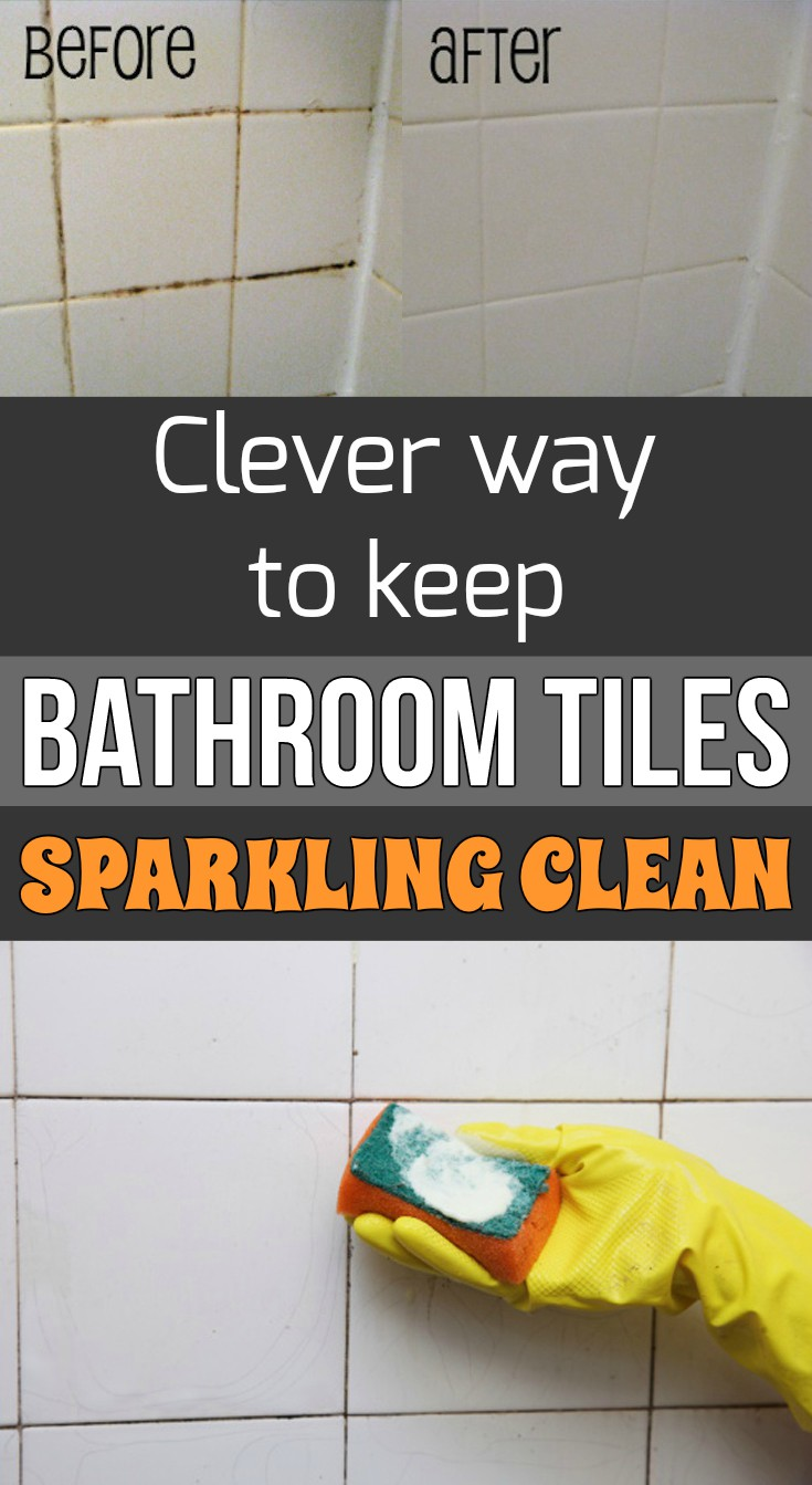 Clever Way To Keep Bathroom Tiles Sparkling Clean - How to keep bathroom tiles clean