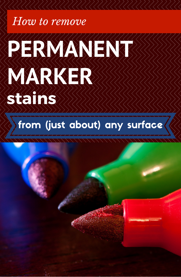 How To Remove Permanent Marker Stains From Just About