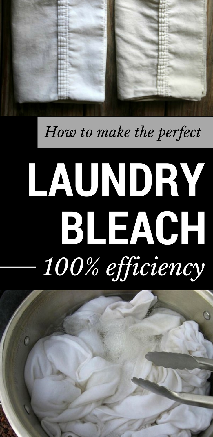 How To Make The Perfect Laundry Bleach 100 Efficiency