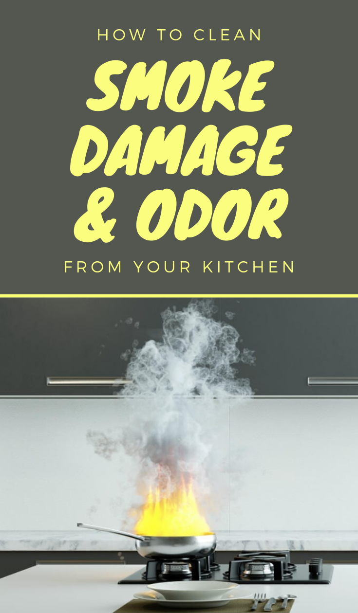 How To Clean Smoke Damage And Odor From Your Kitchen ...
